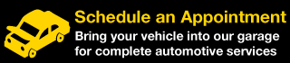 Schedule an Appointment | Bring your vehicle into our garage for complete automotive services